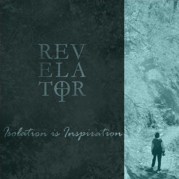 revelator isolation is inspiration ep