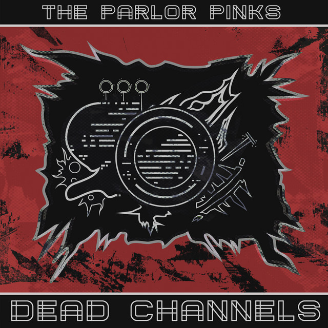the parlor pinks dead channels lp