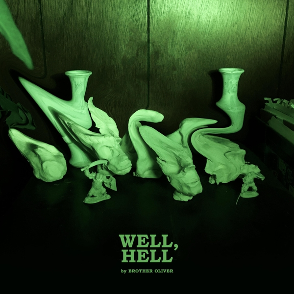 brother oliver well hell lp