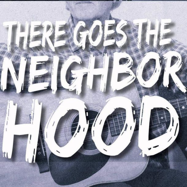 there goes the neighborhood there goes the neighborhood lp