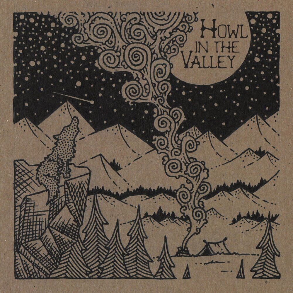 howl in the valley howl in the valley ep